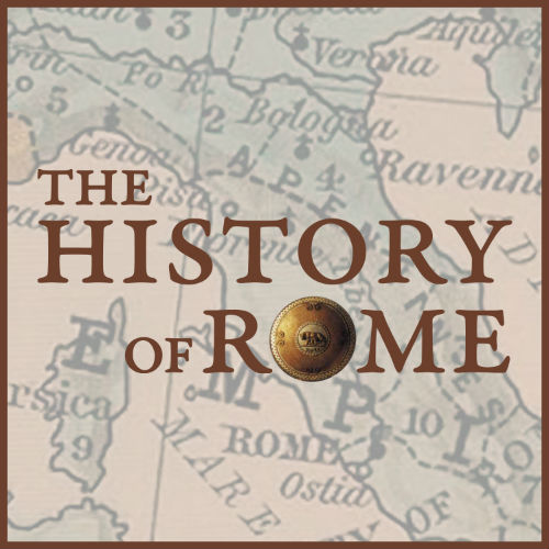 The History of Rome Podcast